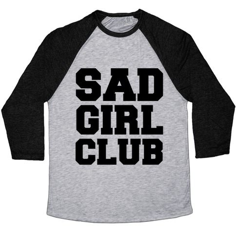 Sad Girl Club Baseball Tee