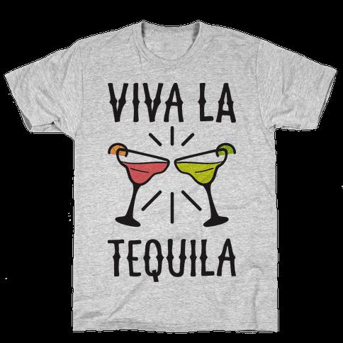 Viva La Tequila Mens T-Shirt