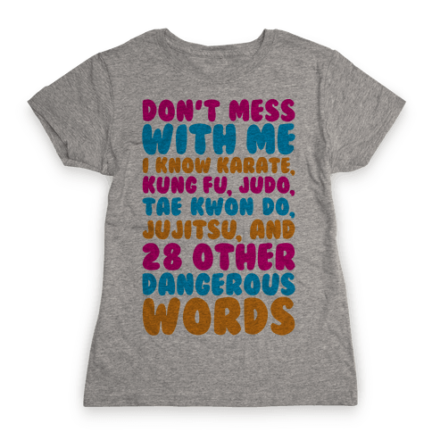 Don't Mess With Me Womens T-Shirt
