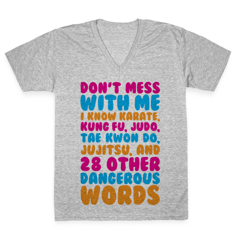 Don't Mess With Me V-Neck Tee Shirt