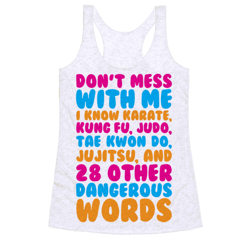 Don't Mess With Me Racerback Tank Top