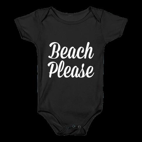 Beach Please Baby Onesy