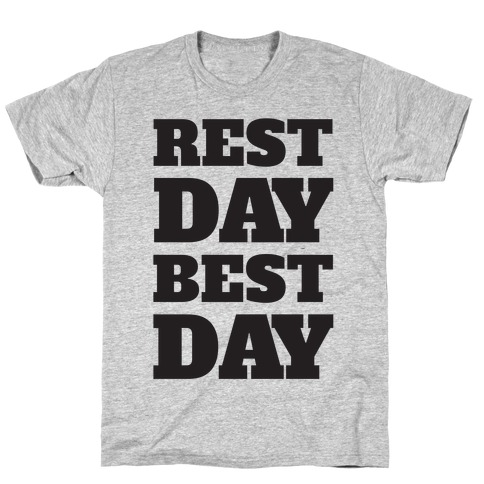Rest Day Best Day Mens T-Shirt