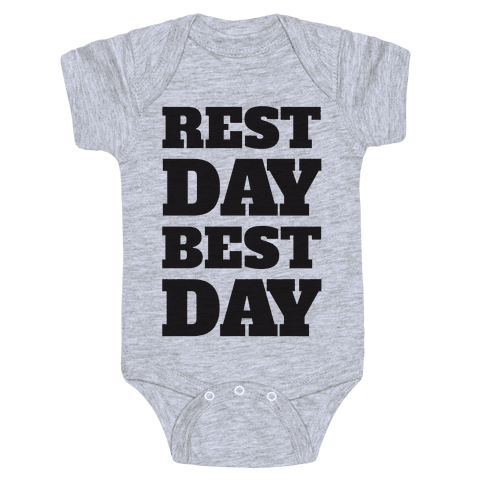 Rest Day Best Day Baby Onesy