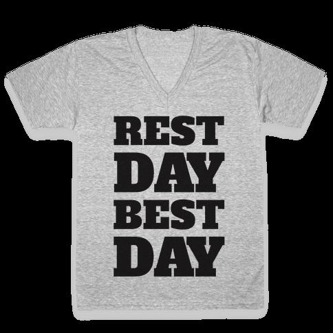Rest Day Best Day V-Neck Tee Shirt