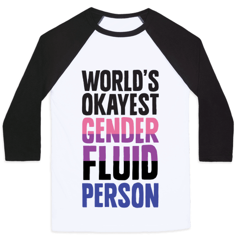 World's Okayest Genderfluid Person Baseball Tee