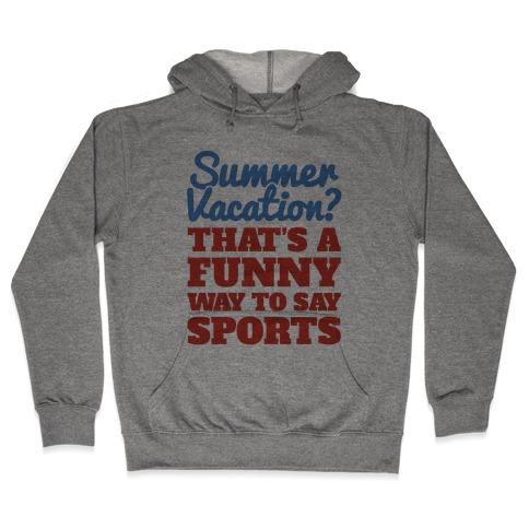 Summer Sports Hooded Sweatshirt