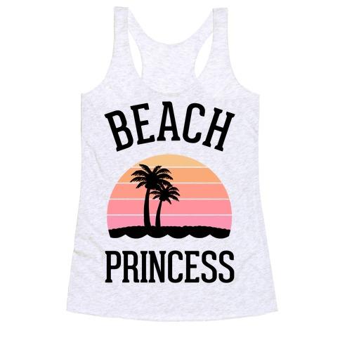 Beach Princess  Racerback Tank Top