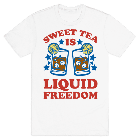 Sweet Tea Is Liquid Freedom Mens T-Shirt