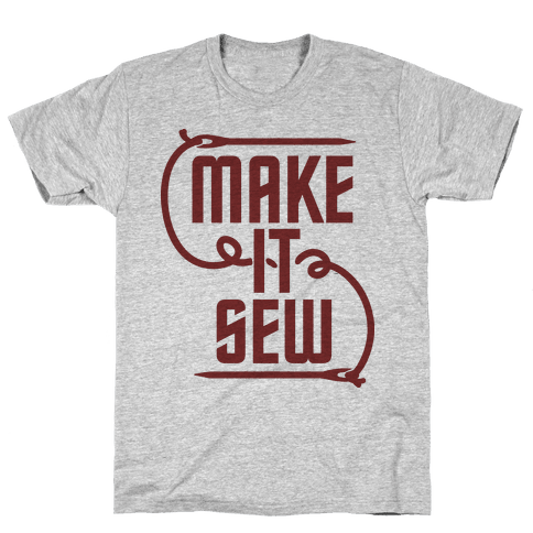 Make It Sew Mens T-Shirt