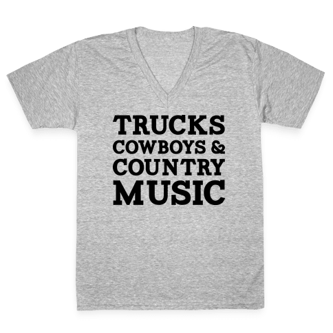 Trucks Cowboys and Country Music V-Neck Tee Shirt
