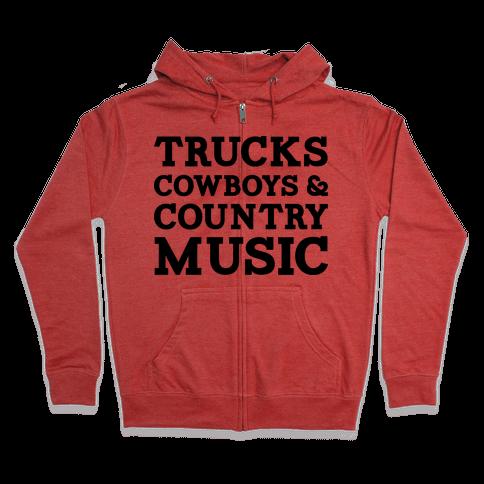 Trucks Cowboys and Country Music Zip Hoodie