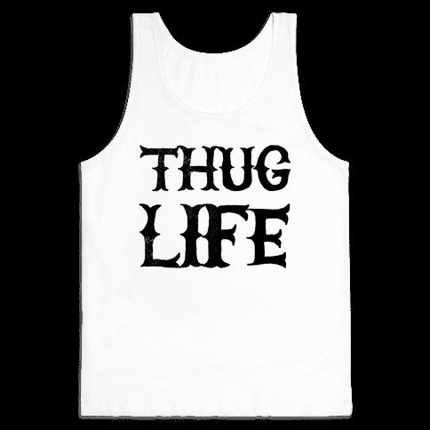 Thug Life Tank Top