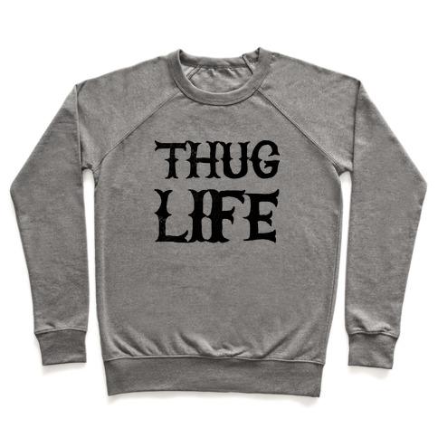 Thug Life Pullover