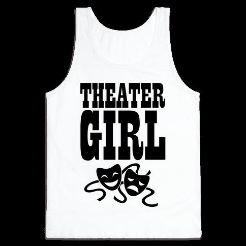 Theater Girl Tank Top