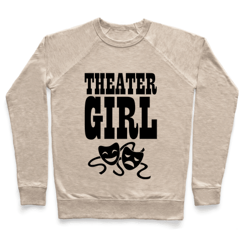 Theater Girl Pullover