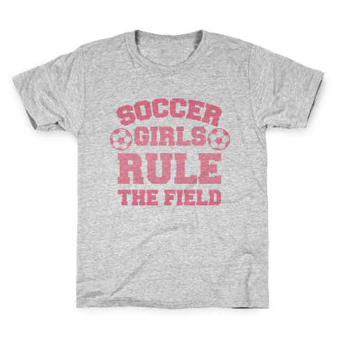 Soccer Girls Rule The Field Kids T-Shirt