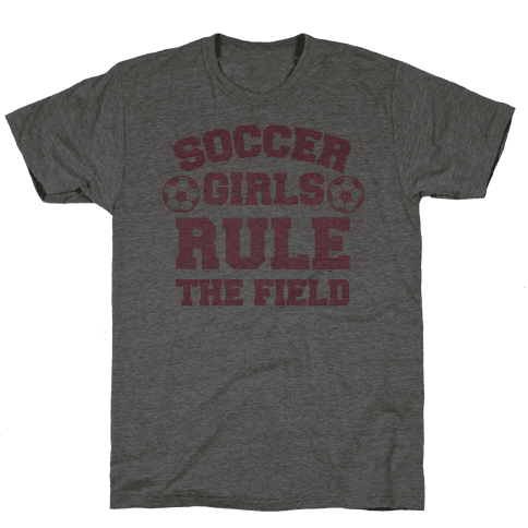 Soccer Girls Rule The Field Mens T-Shirt