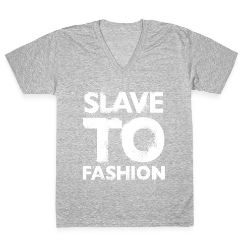 Slave To Fashion V-Neck Tee Shirt