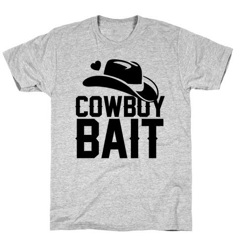 Cowboy Bait T-Shirt