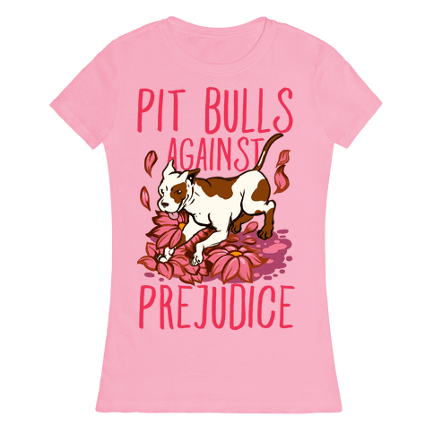 Pit Bulls Against Prejudice Womens T-Shirt