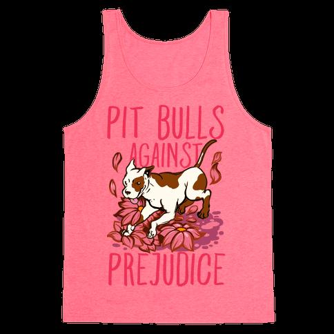 Pit Bulls Against Prejudice Tank Top