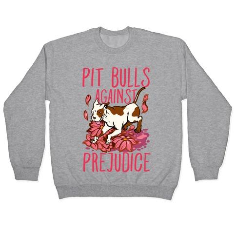 Pit Bulls Against Prejudice Pullover