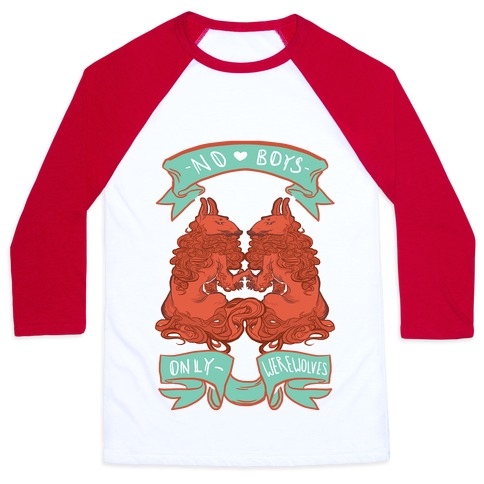 No Boys Only Werewolves Baseball Tee