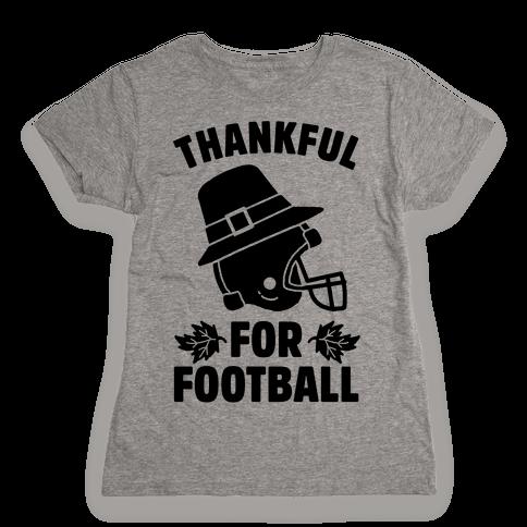 I'm Thankful for Football Womens T-Shirt