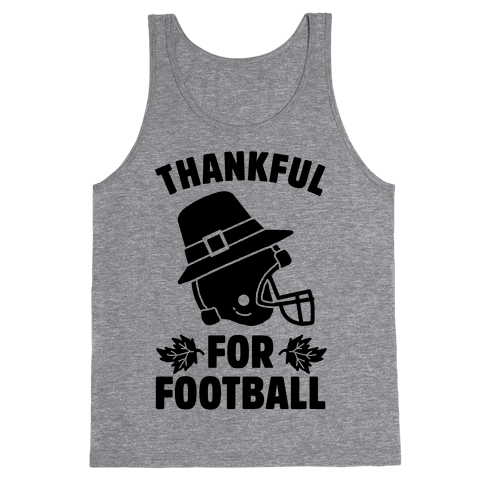 I'm Thankful for Football Tank Top
