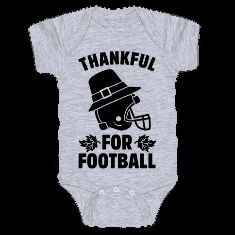I'm Thankful for Football Baby Onesy