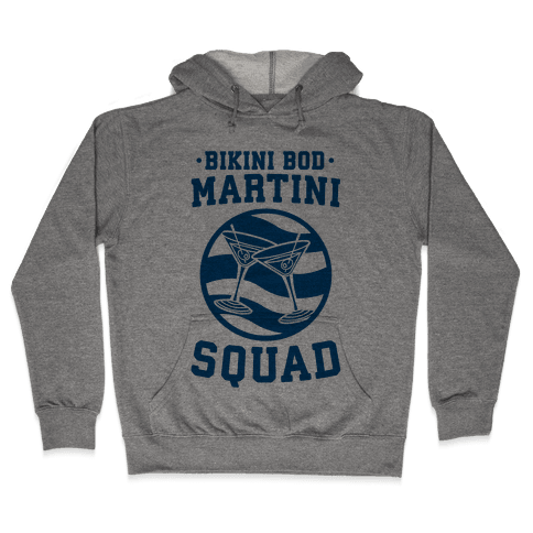 Bikini Bod Martini Squad Hooded Sweatshirt