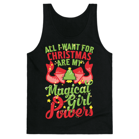 All I Want For Christmas Are My Magical Girl Powers Tank Top