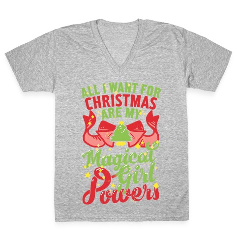 all i want for christmas are my magical girl powers vneck