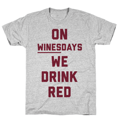 On Winesday We Drink Red Mens T-Shirt