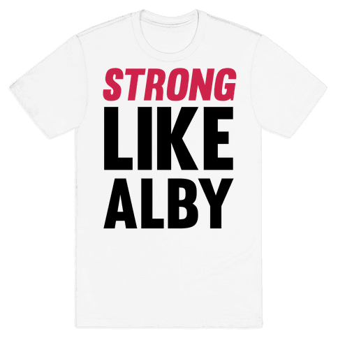 Strong Like Alby Mens T-Shirt