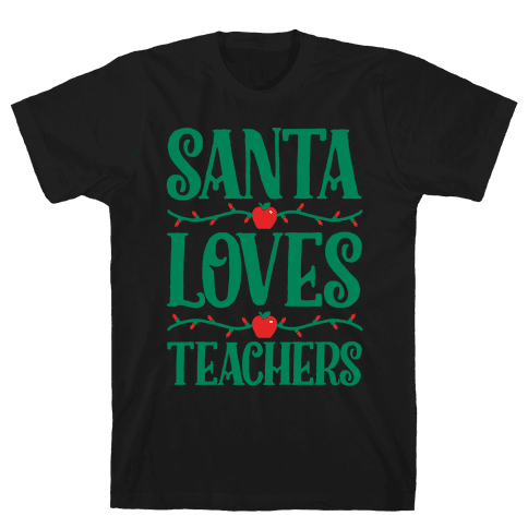 Santa Loves Teachers Mens T-Shirt