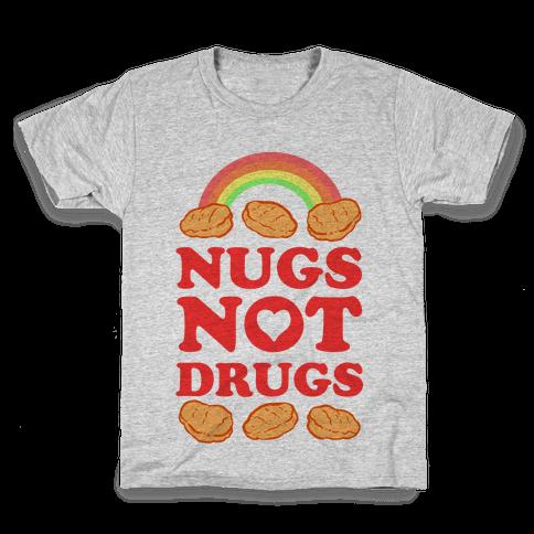 Nugs Not Drugs Kids T-Shirt