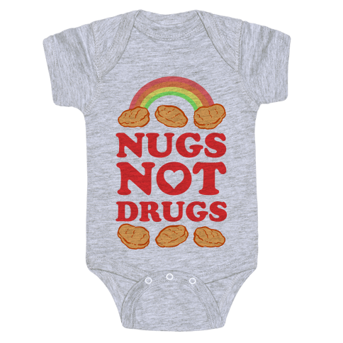 Nugs Not Drugs Baby One-Piece