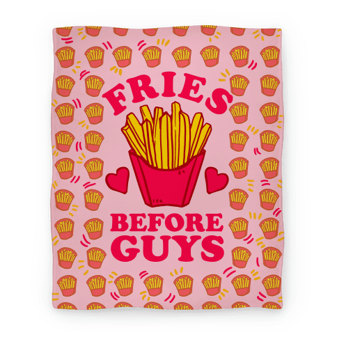 Fries Before Guys Blanket