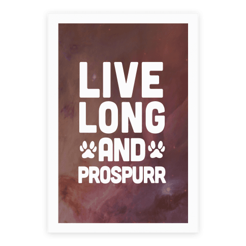Live Long And Prospurr Poster