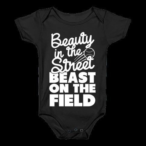 Beauty in the Street Beast on The Field Baby Onesy