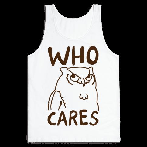 Who Cares Owl Tank Top