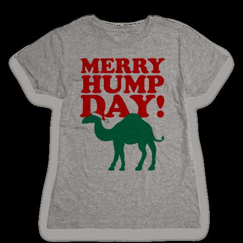 Merry Hump Day! Womens T-Shirt
