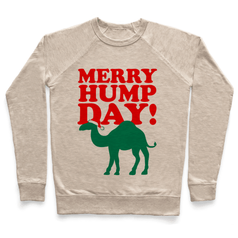 Merry Hump Day! Pullover