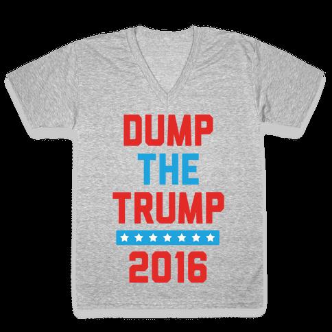 Dump The Trump 2016 V-Neck Tee Shirt