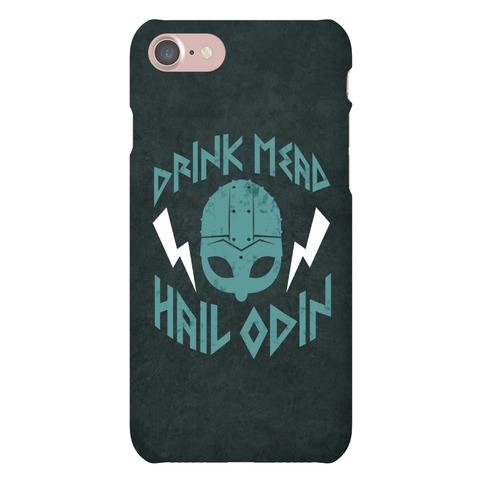 Drink Mead Hail Odin Phone Case