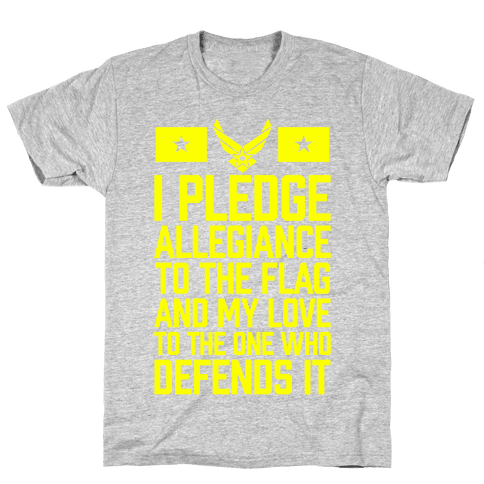 I Pledge Allegiance To The Flag (Air Force) Mens T-Shirt