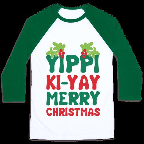 Yippi Ki-Yay Merry Christmas