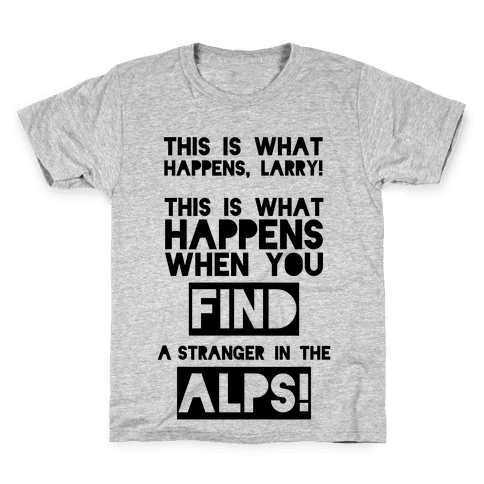 A Stranger In The Alps Kids T-Shirt